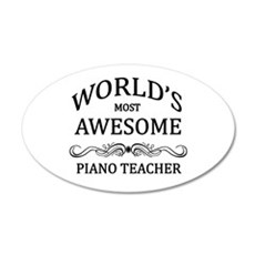 World's Most Awesome Piano Teacher Wall Decal