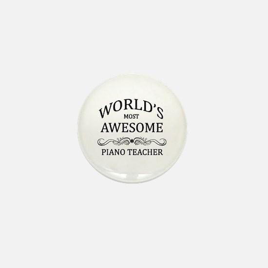 World's Most Awesome Piano Teacher Mini Button