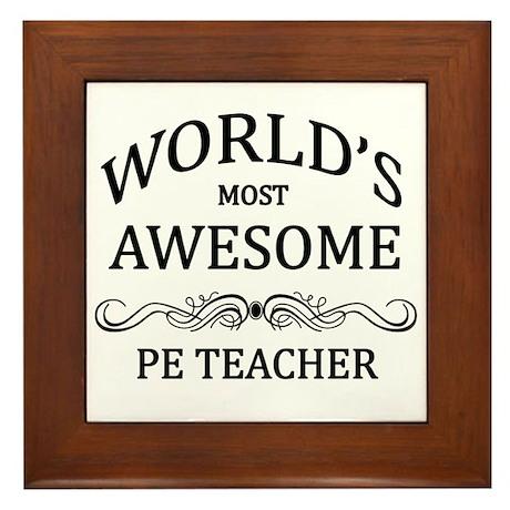 World's Most Awesome PE Teacher Framed Tile