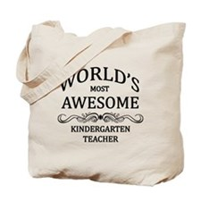 World's Most Awesome Kindergarten Teacher Tote Bag