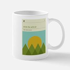 Drink the Wild Air Mug