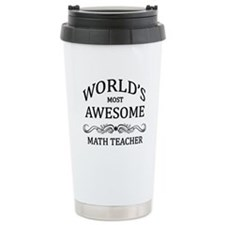 World's Most Awesome Math Teacher Travel Mug