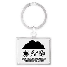 Weather schmeather! Im running! Keychains