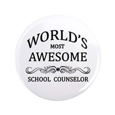 "World's Most Awesome School Counselor 3.5"" Button"