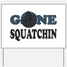 Gone Squatchin Yeti In Woods Yard Sign