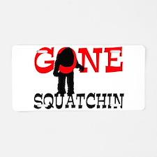Gone Squatchin Bigfoot Trapped Aluminum License Pl