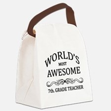 World's Most Awesome 7th. Grade Teacher Canvas Lun