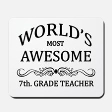 World's Most Awesome 7th. Grade Teacher Mousepad