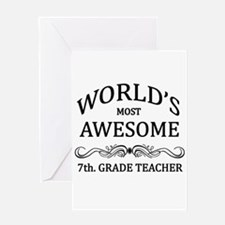 World's Most Awesome 7th. Grade Teacher Greeting C