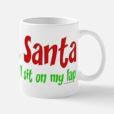 I'M NOT SANTA.... Mug