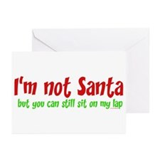 I'M NOT SANTA.... Greeting Cards (Pk of 10)
