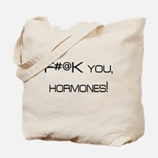 Knocked UP quote - F@#K You Hormones Tote Bag