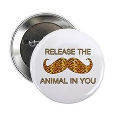 "Animal In You Tiger Stripe Mustache 2.25"" Button"