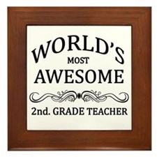 World's Most Awesome 2nd. Grade Teacher Framed Til
