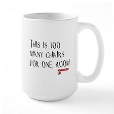 Knocked UP Too Many Chairs Mug