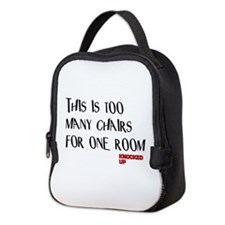 Knocked UP Too Many Chairs Neoprene Lunch Bag