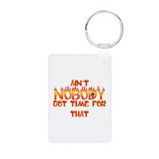 Ain't Nobody Got Time Sweet Brown Keychains