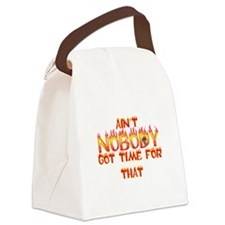 Ain't Nobody Got Time Sweet Brown Canvas Lunch Bag