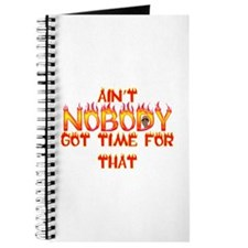 Ain't Nobody Got Time Sweet Brown Journal