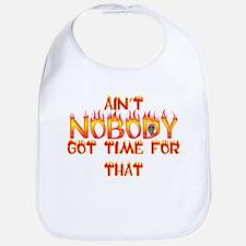 Ain't Nobody Got Time Sweet Brown Bib