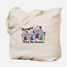 Hangin With My Homies Tote Bag