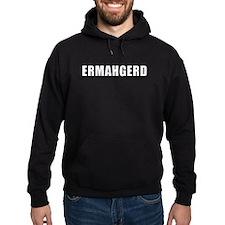 ERMAHGERD WHITE clear back Hoodie
