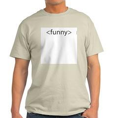 HTML Joke-Funny Ash Grey T-Shirt
