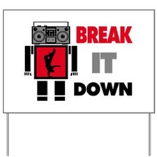 B Boy Boombox Robot Break It Down Yard Sign