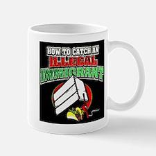 Catch Illegal Immigrant 2 Mug