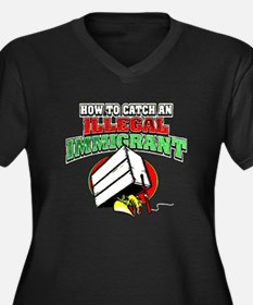 Catch Illegal Immigrant 2 Plus Size T-Shirt
