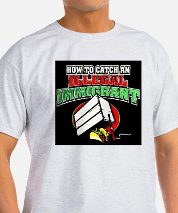 Catch Illegal Immigrant 2 T-Shirt
