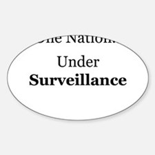 One Nation Under Surveillance Oval Decal