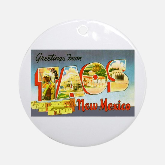 Taos New Mexico Greetings Ornament (Round)