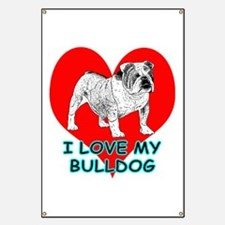 I Love My Bulldog Banner