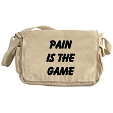 Pain is the Game Messenger Bag