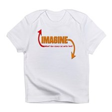 Imagine what you could do with this Infant T-Shirt