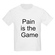 Pain is the Game T-Shirt