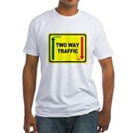 Two Way Traffic 3 Fitted T-Shirt