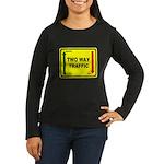 Two Way Traffic 3 Women's Long Sleeve Dark T-Shirt