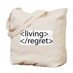 Begin Living End Regret HTML Tote Bag
