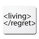 Begin Living End Regret HTML Mousepad