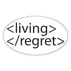 Begin Living End Regret HTML Oval Decal