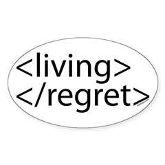 Begin Living End Regret HTML Oval Decal
