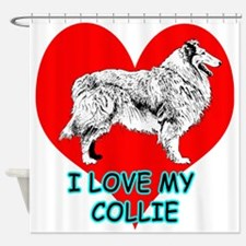 I Love My Collie Shower Curtain
