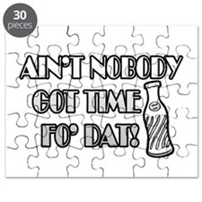 Ain't Nobody Got Time Fo Dat Puzzle
