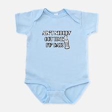 Ain't Nobody Got Time Fo Dat Infant Bodysuit