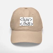 Begin Luv End H8 HTML Baseball Baseball Cap