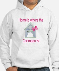 Home is where the Cockapoo is Hoodie