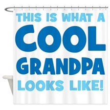 WhatCoolGrandpaLooksLike copy Shower Curtain