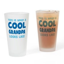WhatCoolGrandpaLooksLike copy Drinking Glass